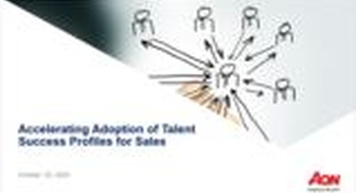 Webinar: Accelerating Adoption of Talent Success Profiles for Sales Roles- What You Need to Know