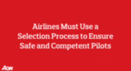 Airlines Must Use a Selection Process to Ensure Safe and Competent Pilots