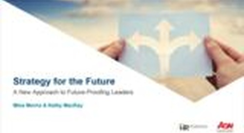Webinar: Strategy for the Future - A New Approach to Future-Proofing Leadership