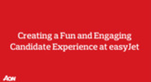 Creating a Fun and Engaging Candidate Experience at easyJet