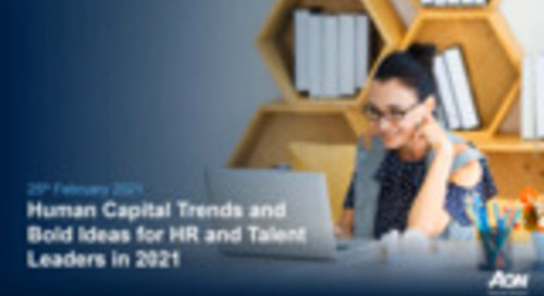 Human Capital Trends 2021 – Bold Ideas for HR and Talent Leaders