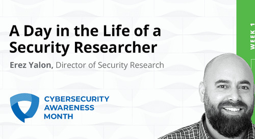 Cybersecurity Awareness Month Week 1: Day in the Life, Security Researcher