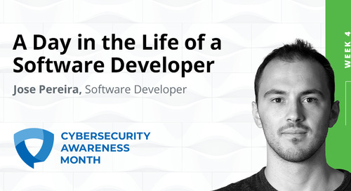 Cybersecurity Awareness Month Week 4: Day in the Life, Software Developer