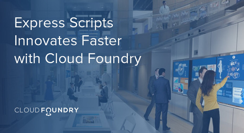 Express Scripts Innovates Faster with Cloud Foundry