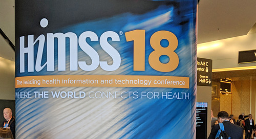 A Look Back at the HIMSS18 Healthcare Technology Conference