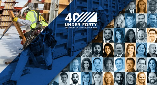 Nominate Now:  40 Under 40: Construction Champions of 2020