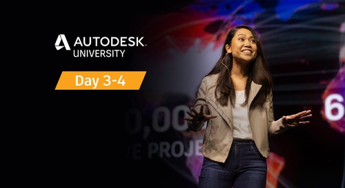 Autodesk University Day 3-4: Can't Miss Construction Highlights