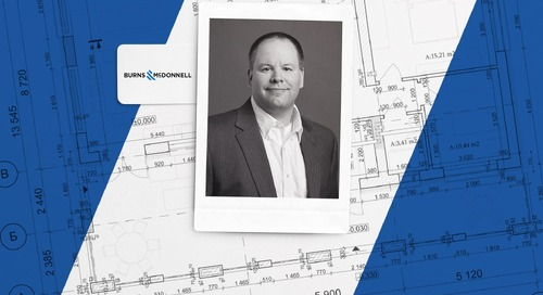 Behind the Build: Interview with Jeff Campbell, Building Solutions Manager, Burns & McDonnell