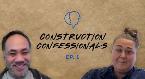 Construction Confessional Episode 1: Resiliency During COVID