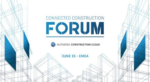 Join the Autodesk Connected Construction Forum in EMEA