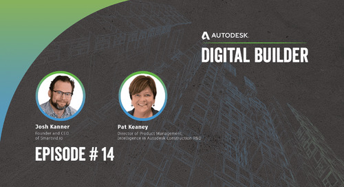 Digital Builder Ep 14: 3 Things We Learned About AI & Machine Learning in Construction
