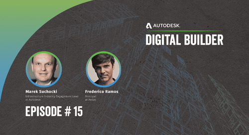 Digital Builder Ep 15: Why Global Data Standards are the Future of Collaboration