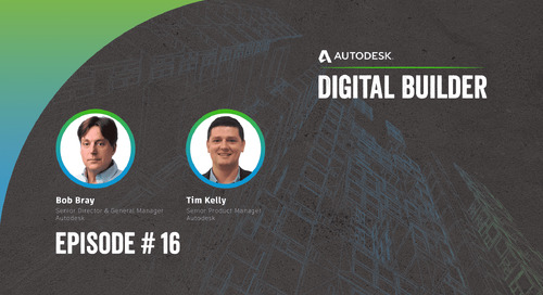 Digital Builder Ep 16: 3 Things We Learned About Getting Started With Digital Twins