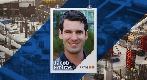 Behind the Build: Interview with Jacob Freitas, Senior Project Manager, Level 10 Construction