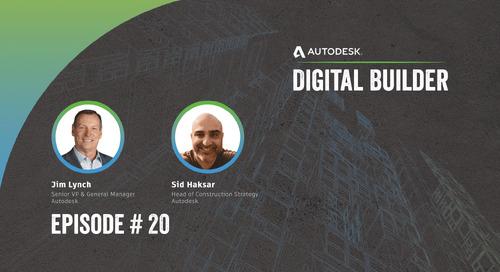 Digital Builder Ep. 20: Evaluating Construction Platforms and Technology