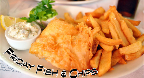 Friday Fish & Chips