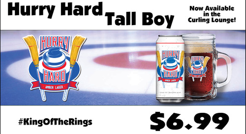 Hurry Hard Beer ~ Available in the Curling Lounge