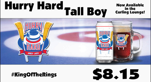 Hurry Hard Tall Boys ~ Curling Lounge