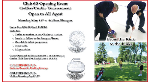 Club 60 Opening ~ Golfer/Curler ~ May 3rd 2018