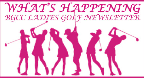 WHAT'S HAPPENING ~ BGCC LADIES GOLF NEWSLETTER ~ September 4th