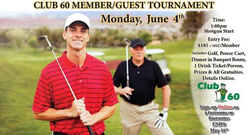 Club 60 Member/Guest ~ June 4th