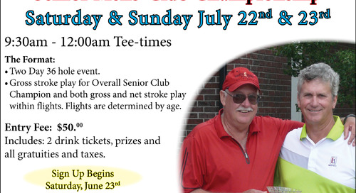 Senior Mens' Club Championship ~ July 22nd & 23rd