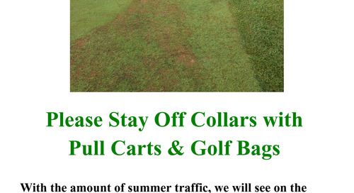 Please Stay Off Collars with Pull Carts & Golf Bags