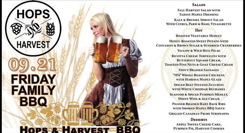 Friday Family BBQ ~ September 21st ~  Hops & Harvest
