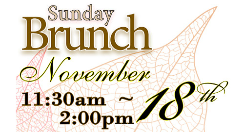 November Brunch ~ Sunday, November 18th
