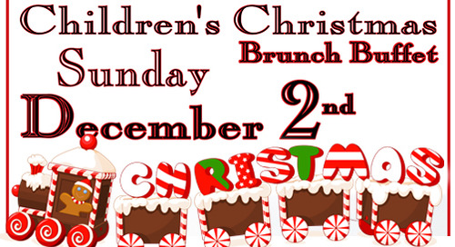 Children's Christmas Brunch Buffet ~ December 2nd