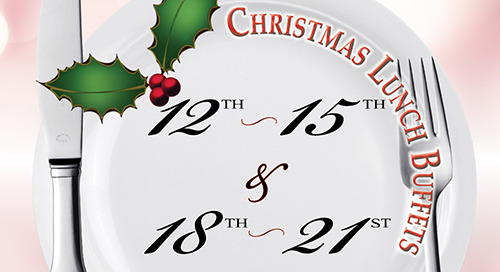 Christmas Lunch Buffets ~ Dec. 12-15th & 18-21st