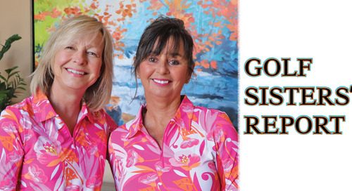 GOLF SISTERS BLOG #3 – AUGUST 2019