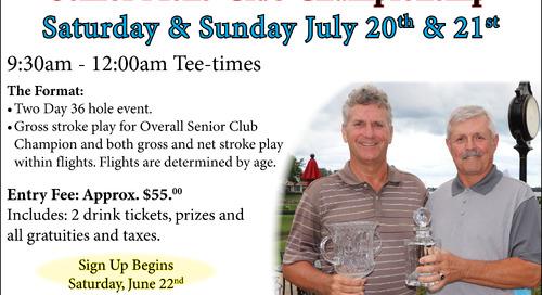 Senior Men's Club Championship ~ July 20/21