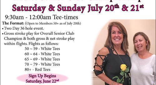 Ladies Senior Club Championship ~ July 20/21