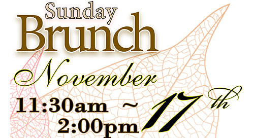 November Brunch ~ Sunday, November 17th