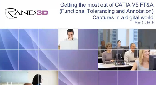 Webcast Summary & Follow-Up:  Getting the most out of CATIA V5 FT&A Captures in a digital world