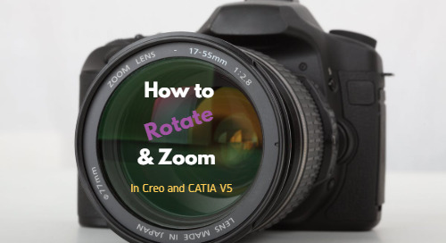 How to Rotate and Zoom in Creo and CATIA V5