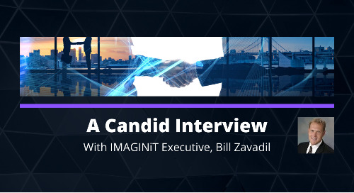Video: A Candid Interview with an IMAGINiT Executive