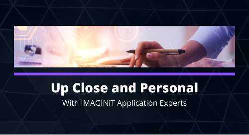 Video: Up Close and Personal with IMAGINiT Application Experts