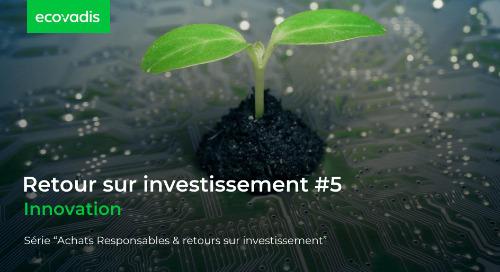 Retour sur investissement #5 : Innovation