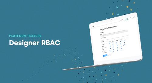 Feature in Focus: Designer RBAC