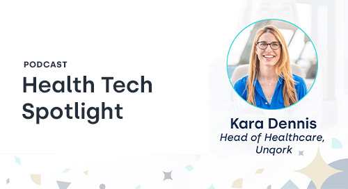 Listen: Unqork's Kara Dennis on the Health Tech Spotlight Podcast