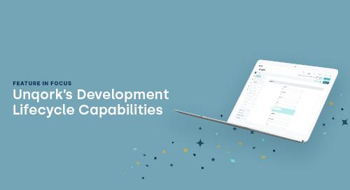 Feature in Focus: Unqork's Development Lifecycle Capabilities