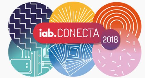 LatAm Brands Prep for Success at IAB Conecta 2018