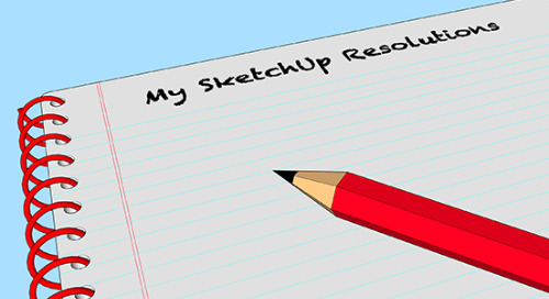 What's your SketchUp resolution for 2020?