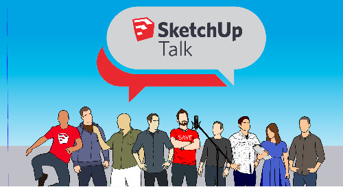 SketchUp Talk Season 3: Get to know the team