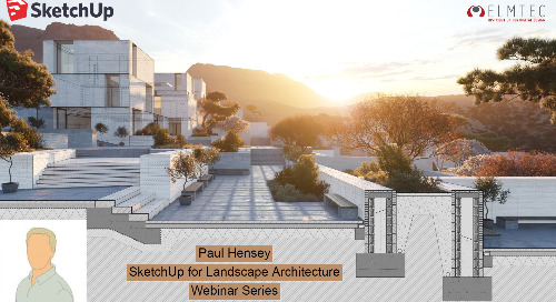 Four-part series: SketchUp for Landscape Architecture with Paul Hensey