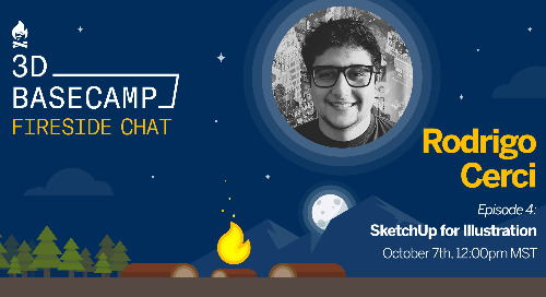 Fireside Chat Series - Episode 4: SketchUp for Illustration