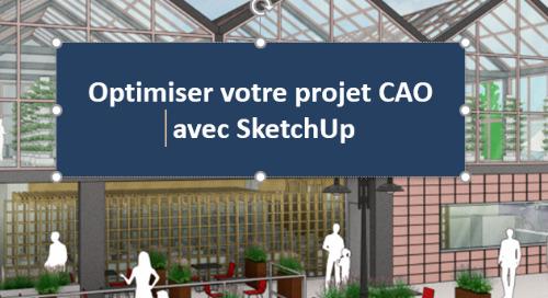 Partner Webinar: SketchUp Concept by Elmtec France