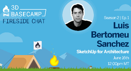 Fireside Chat Series, Season 2 - Episode 1: SketchUp in Architecture